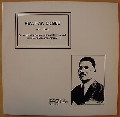 Rev. F. W. McGee (1927-1930; Sermons with Congregational Singing and Jazz Band..