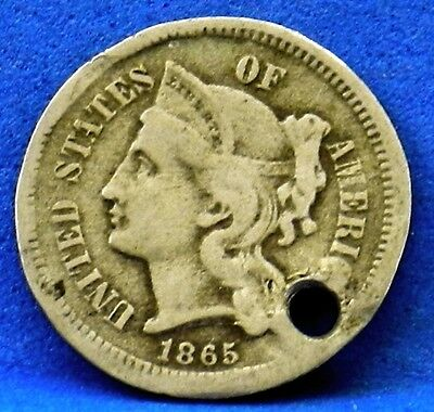 US Coin 1865 Three 3 Cent Nickel Copper Nickel Holed