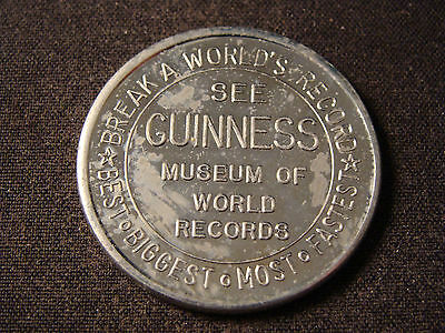 Guinness Museum Of World Records, San Francisco CA good luck token