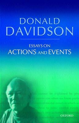 Essays on Actions and Events: Philosophical Essays Volume 1 by Donald Davidson (