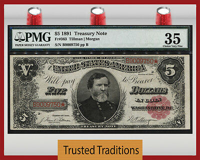 Tt Fr 363 1891 $5 Treasury Note Red Seal Open Back Pmg 35 Choice Very Fine