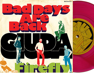 "GIUDA Bad Days are Back 7 "" Vinyl PINK Glamrock Bubblegum Roma Pub Glam Kbd punk"