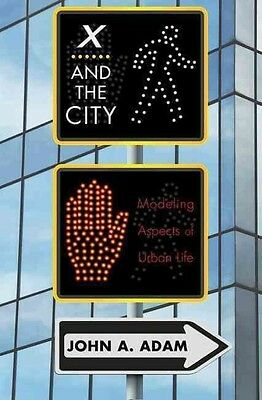 X and the City by John A. Adam Hardcover Book (English)