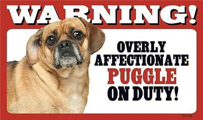 "Warning Overly Affectionate Puggle On Duty Wall Sign 5"" x 8"" Gift Dog Pug Mix"