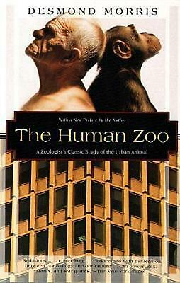 The Human Zoo: A Zoologist's Study of the Urban Animal by Desmond Morris (Englis