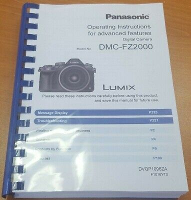 Panasonic Lumix Dmc Fz2000 User Manual Guide Instructions Printed 345 Pages A5