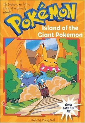 Island of the Giant Pokemon (Pokemon Chapter Book),Tracey West