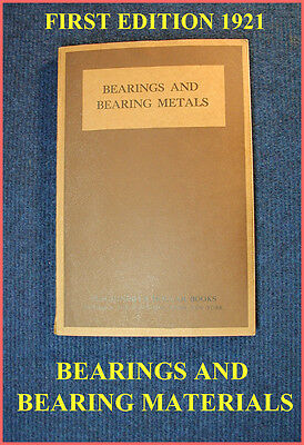 """bearings And Bearing Materials"" First Edition 1921-Great Info!"