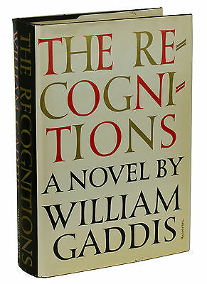 The Recognitions by WILLIAM GADDIS ~ First Edition 1955 ~ 1st Printing