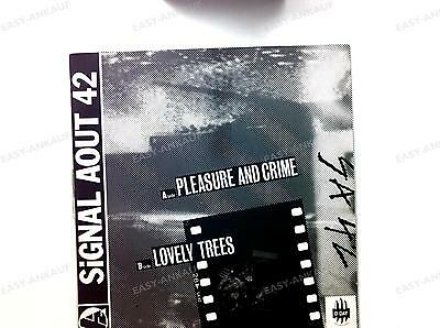 Signal Aout 42 - Pleasure And Crime / Lovely Trees GER Maxi 1988 //1