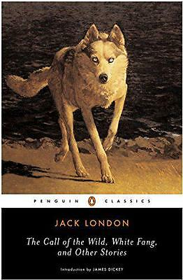 The Call of the Wild, White Fang, and Other Stories, Jack London | Paperback Boo