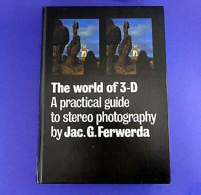 Ferwerda - The World of 3-D - Practical Guide to stereo Photography BOOK - BH