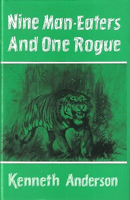 ANDERSON BIG GAME HUNTING BOOK NINE MANEATERS AND ONE ROGUE INDIA bargain NEW