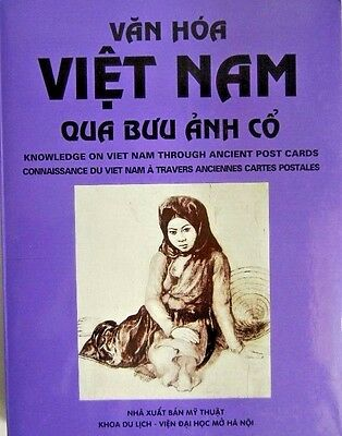 VERY RARE, SCARCE BOOK: Knowledge of Vietnam Through Ancient Postcards