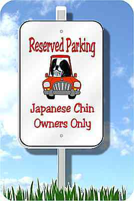 """Japanese Chin parking sign novelty 8""""x12"""" metal"""
