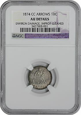 1874-CC Liberty Seated Arrows Dime AU Details (Damage/Improperly Cleaned) NGC