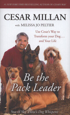 Be the pack leader by Cesar Millan (Multiple copy pack)