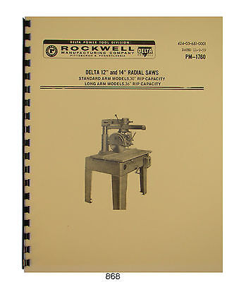 """Delta Rockwell 40C Radial Saw 12"""" & 14"""" Operator & Parts Manual #868"""