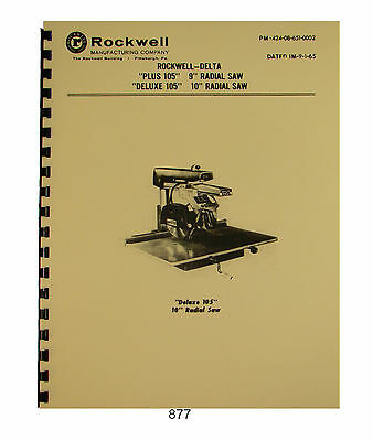 "Rockwell Delta Plus 105 & Deluxe 105 9"" & 10"" Radial Saw Instruct & Parts #877"