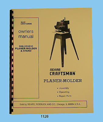"Sears Craftsman 12"" Planer Molder 306.233810 Op & Parts Manual #1126"