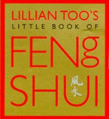 Lillian Too's little book of feng shui. by Lillian Too (Paperback)