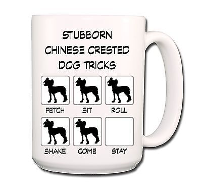 CHINESE CRESTED Stubborn Tricks EXTRA LARGE 15oz COFFEE MUG