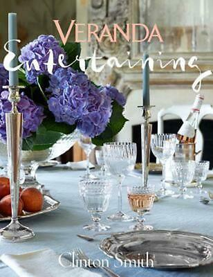 Veranda Entertaining by The Editors of Veranda Hardcover Book