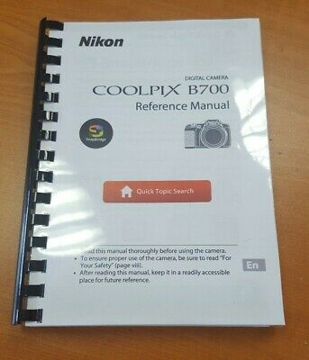 Nikon Coolpix B700 Camera Printed Instruction Manual User Guide 226 Pages A5