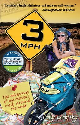 3mph: The Adventures of One Woman's Walk Around the World (Paperback or Softback