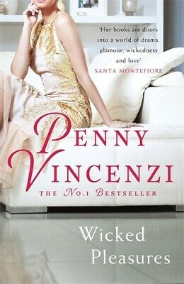 Wicked pleasures by Penny Vincenzi (Paperback)