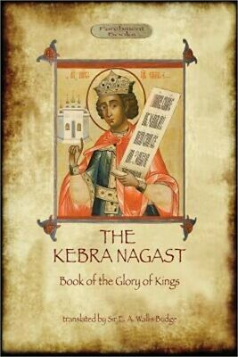 The Kebra Negast (the Book of the Glory of Kings), with 15 Original Illustration