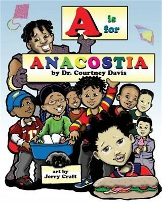 A is for Anacostia (Paperback or Softback)
