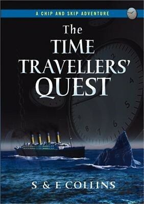 The Time Travellers' Quest (Paperback or Softback)