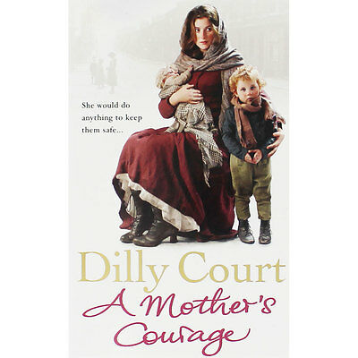 A Mothers Courage by Dilly Court (Paperback), Fiction Books, Brand New