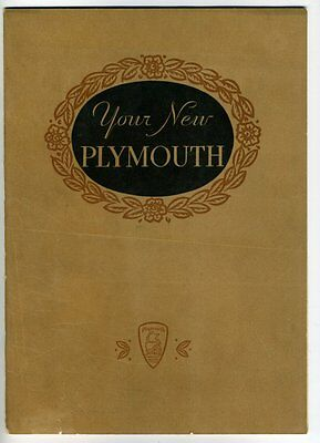 YOUR NEW PLYMOUTH Plymouth Motor Corp 1931? Background Traditions BROCHURE