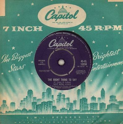 """Nat King Cole(7"""" Vinyl)The Right Thing To Say/ The More I See You-Capit-VG/VG"""