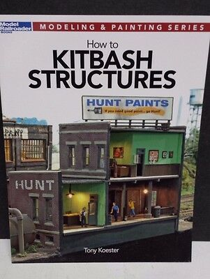 How to Kitbash Structures Kalmbach Model Railroad Book  Koester  12472 FREE SHIP