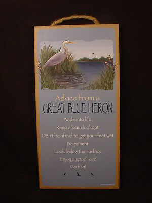 ADVICE FROM A GREAT BLUE HERON Wisdom  WOOD SIGN wall HANGING PLAQUE Bird NEW