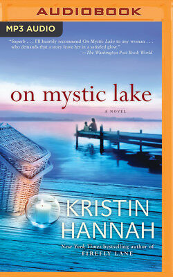 On Mystic Lake by Kristin Hannah (2015, MP3 CD, Unabridged)