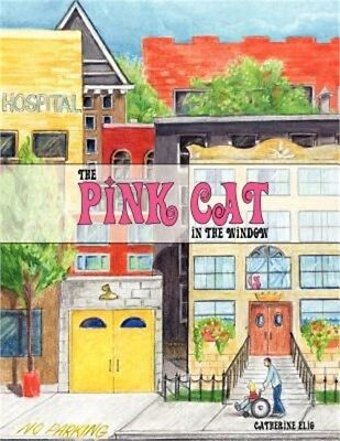 The Pink Cat in the Window (Paperback or Softback)