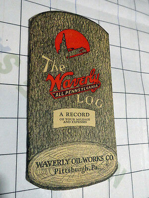 antique The Waverly All Pennsylvania LOG Mileage Record Motor Oil Pittsburgh PA