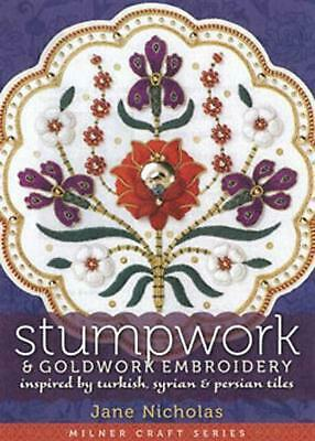 Stumpwork and Goldwork Embroidery: Inspired by Turkish, Syrian & Persian Tiles b