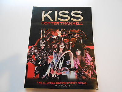 KISS ** Hotter Than Hell ** 144 pages COLOR BOOK ** 2002' Paul Elliot