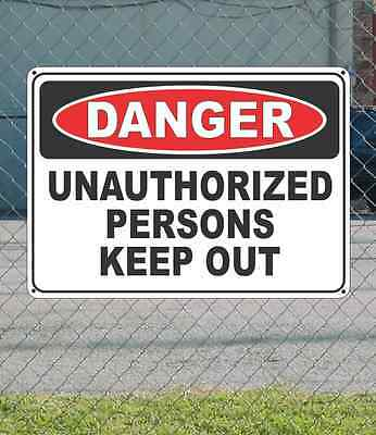"""DANGER Unauthorized Persons Keep Out - OSHA Safety SIGN 10"""" x 14"""""""