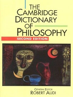 The Cambridge dictionary of philosophy by Robert Audi (Paperback)