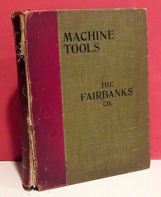 The Fairbanks Company Illustrated Catalog of Machine Tools Etc.-1907
