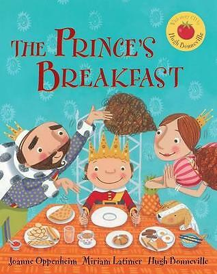 The Prince's Breakfast, Oppenheim, Joanne | Paperback Book | 9781782850755 | NEW