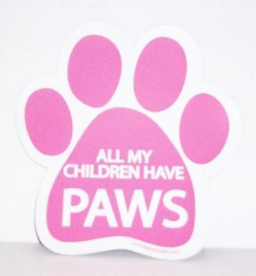 "All My Children Have Paws Dog Paw Car Fridge Plastic 5.5"" Magnet Cat Pink"