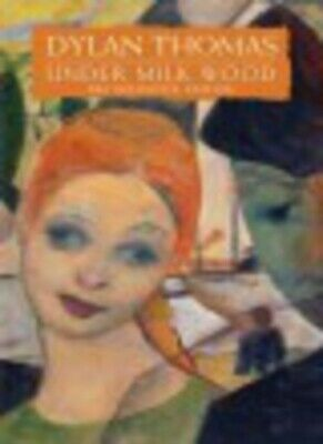 Under Milk Wood by Dylan Thomas (Paperback)