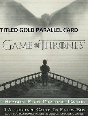 #90 GOLD PARALLEL Card Game of Thrones Season 5 Rittenhouse